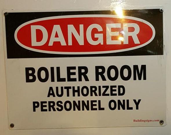 DANGER - BOILER ROOM AUTHORIZED PERSONNEL SIGN