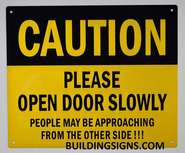 Caution Please Open Door Slowly  Signage