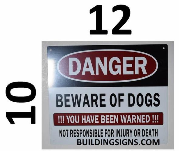 Danger Beware of Dog You Have Sign
