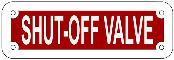SHUT OFF VALVE  Signage