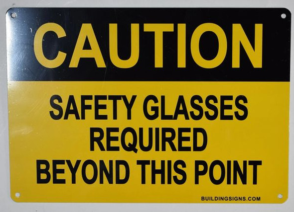 Caution Safety Glasses Beyond This Point