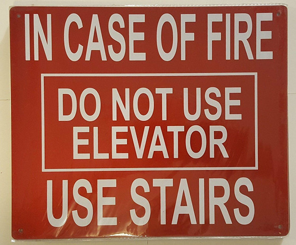 IN CASE FIRE DO NOT USE ELEVATOR  Signage