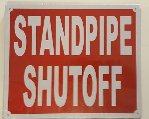 STANDPIPE SHUTOFF  Signage
