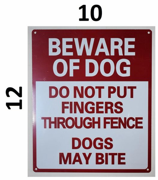 Beware of Dog Do Not Put Fingers Through Fence - Dog May bite