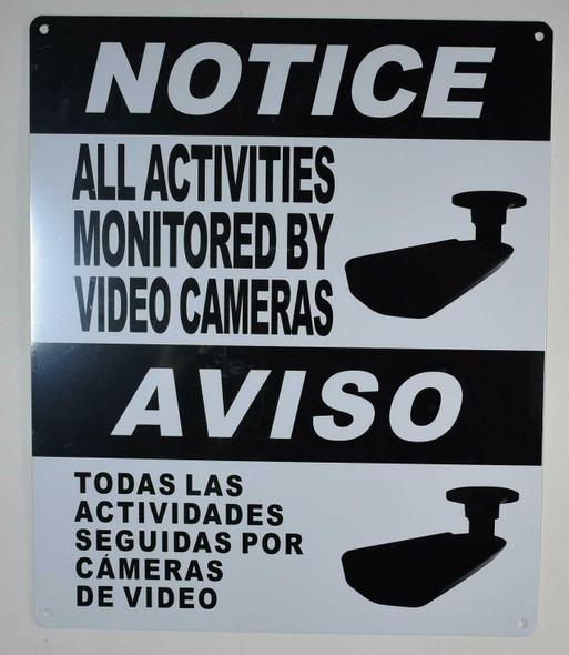 Notice All Activities Monito by Video Camera  English/Spanish
