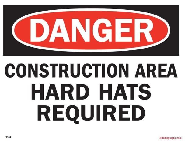 minium OSHA Safety Sign Danger Construction Area Hard Hats requi