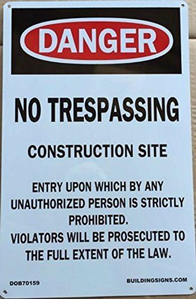NO TRESPASSING CONSTRUCTION SITE Sign