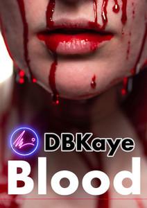 DBKaye - 50 Blood