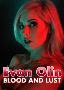 Evan Olin - 77 Blood & Lust