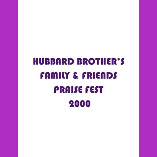 Hubbard Brothers Family & Friends