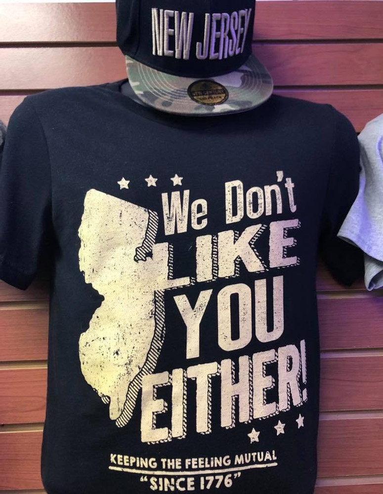 NJ We Don't Like You Either