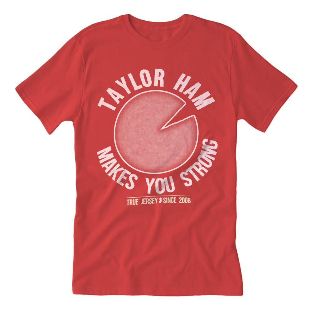 Taylor Ham Makes You Strong T-Shirt