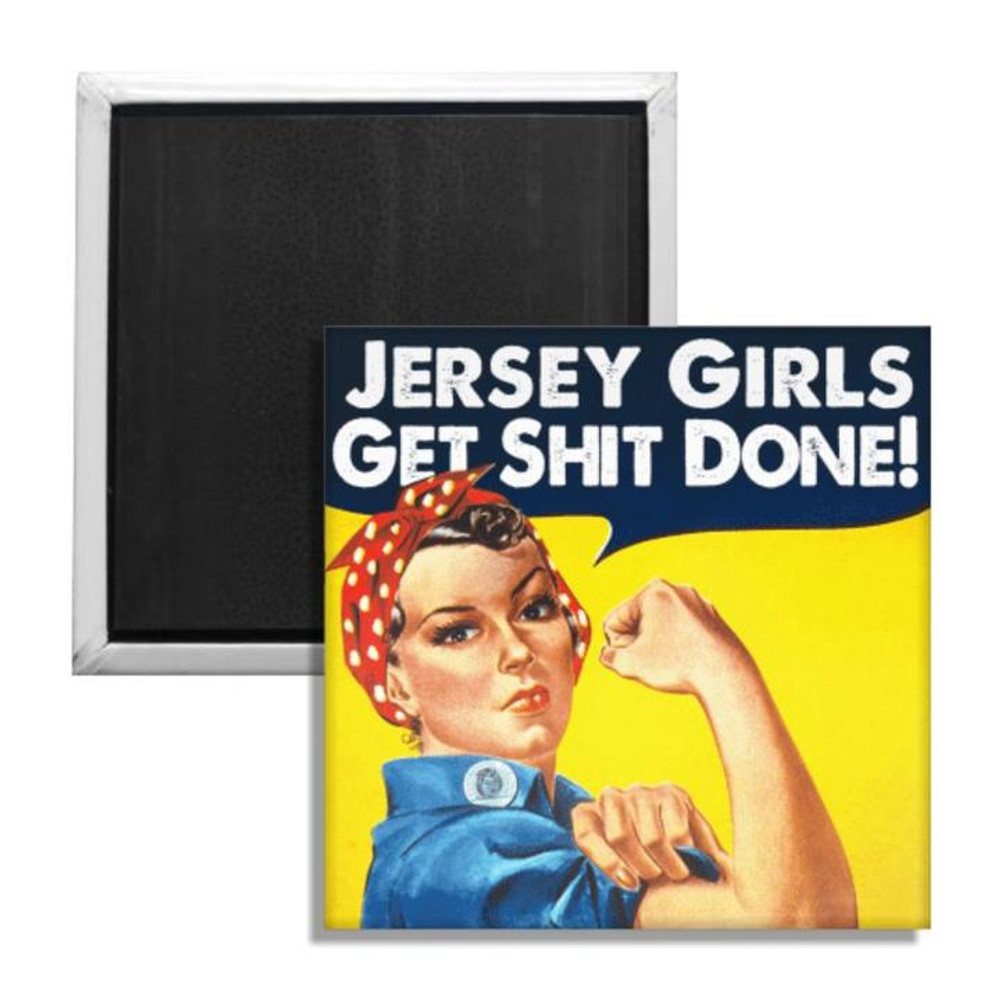JERSEY GIRLS GET SH-T DONE MAGNET
