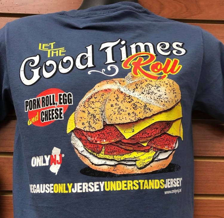 Good Times Pork Roll Tshirt