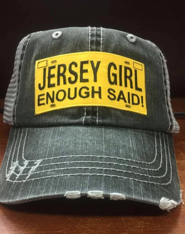 Jersey Girl Enough Said License Plate Adjustable Hat  trucker caps are embroidered and have curved bill distressed cap gives it a worn look adjustable tab with mesh back 80% cotton and 20% polyester one size fits most