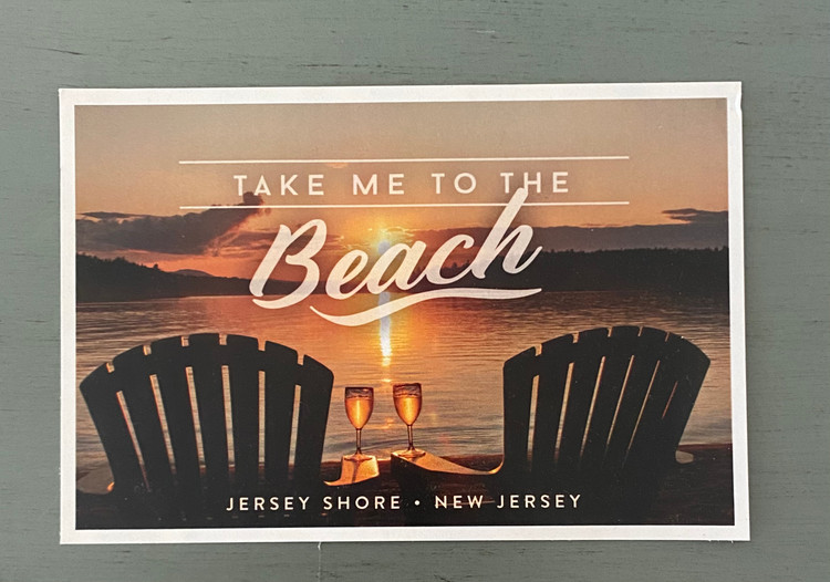 Take Me To The Beach- Jersey Shore Post Card