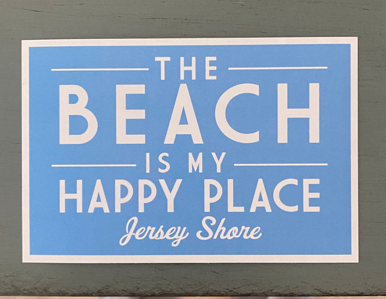 The Beach Is My Happy Place - Jersey Shore Post Card