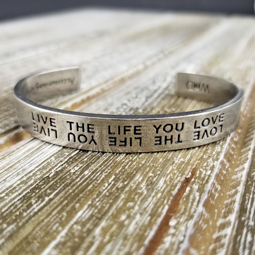 Quotable Cuff-Live the Life You love