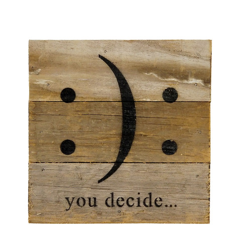 Reclaimed Wood Sign- You Decide