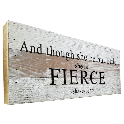 Reclaimed Wood Sign- And though she be but little