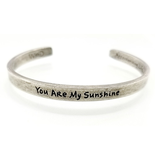 Quotable Cuff - You are my sunshine