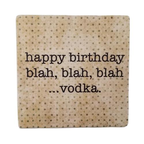 Paisley and Parsley Coaster - happy birthday, blah, blah, blah... Vodka