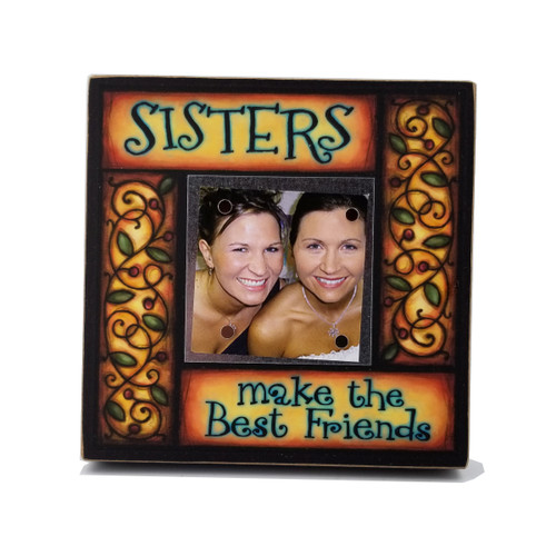 Wood Art Small Frame - Sisters Make the Best Friends