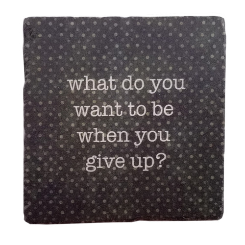 Paisley and Parsley Coaster - What do you want to be when you give up?