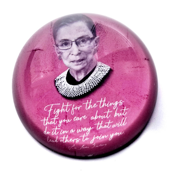 Paperweight - RBG Quote - Fight for the things