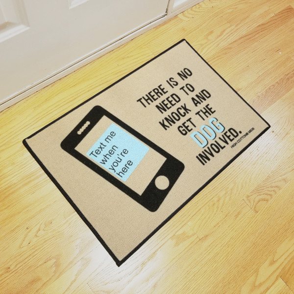 Doormat - There is no need to knock