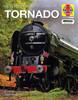 New Peppercorn Class A1 Tornado 2008 onwards (Haynes Icons) (9781785215735)