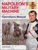 Napoleon's Military Machine - Operations Manual (9781785212215)