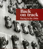 Back on Track: Racing In The 1940s (Alessandro Silva, 9788889108406)