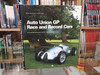 Auto Union GP Race and Record Cars Their Reconstruction and Restoration (Peter Vann) (9780760313077)