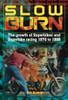 Slow Burn - The growth of Superbikes & Superbike racing 1970 to 1988 (Bob Guntrip) (9781787113169)