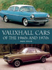 Vauxhall Cars of the 1960s and 1970s (James Taylor) (9781785008108)