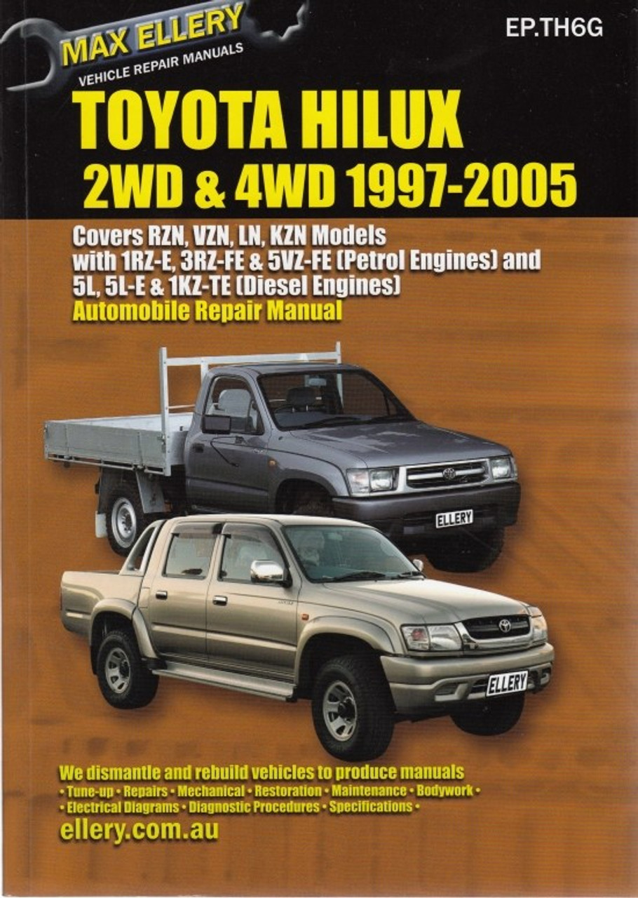 Toyota Hilux 2WD & 4WD RZN, VZN, LN, KZN 1997 - 2005 Petrol & Diesel  Workshop Manual