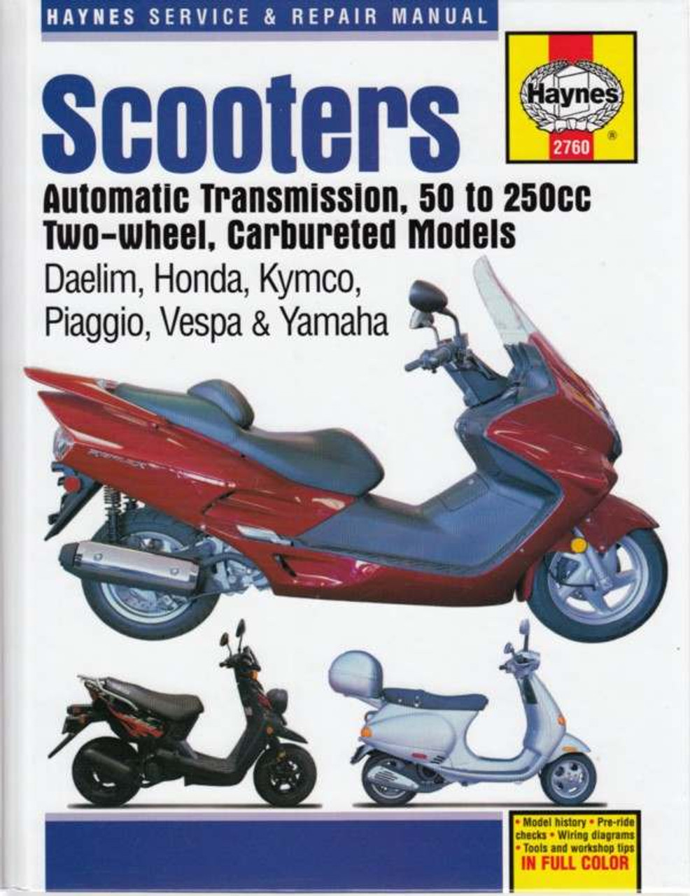 Scooters Automatic Transmission 50 To 250cc Two Wheel Carbureted Models Workshop Manual