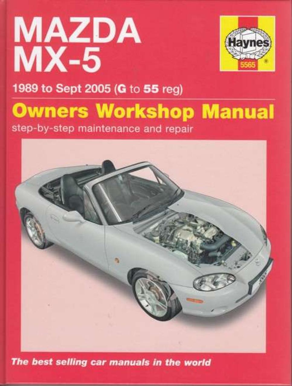 Mazda MX-5 MK1, MK2, MK2 1/2 1 6L, 1 8L 1989 - 2005 Workshop Manual