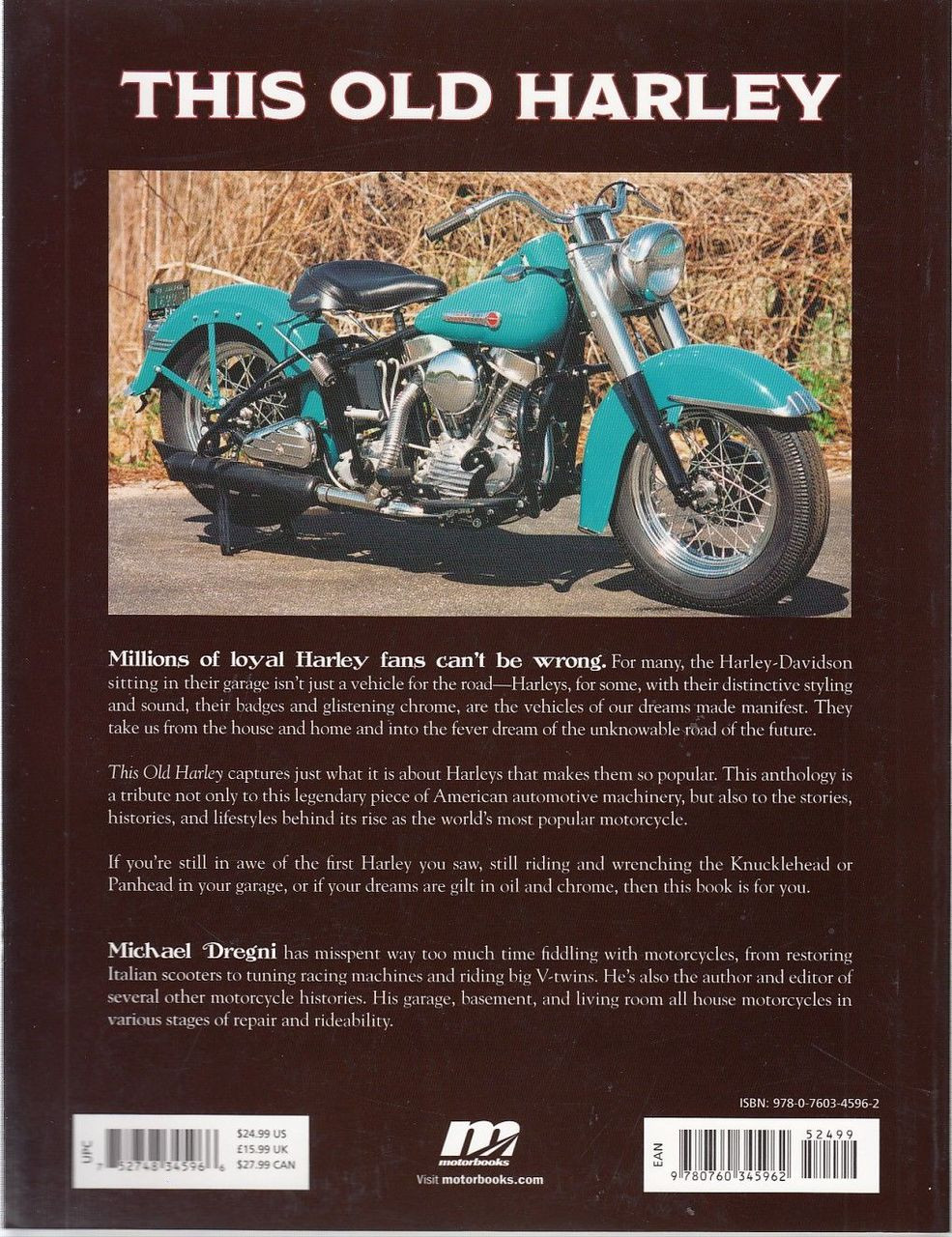 This Old Harley - The Ultimate Tribute to the World's Greatest Motorcycle