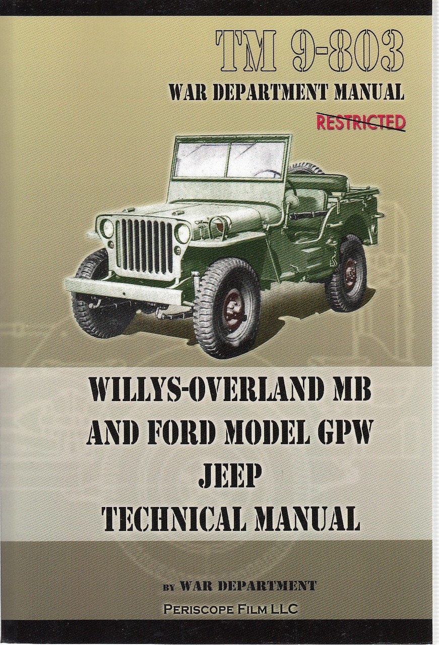 Willys Overland Mb And Ford Model Gpw Jeep Technical Manual