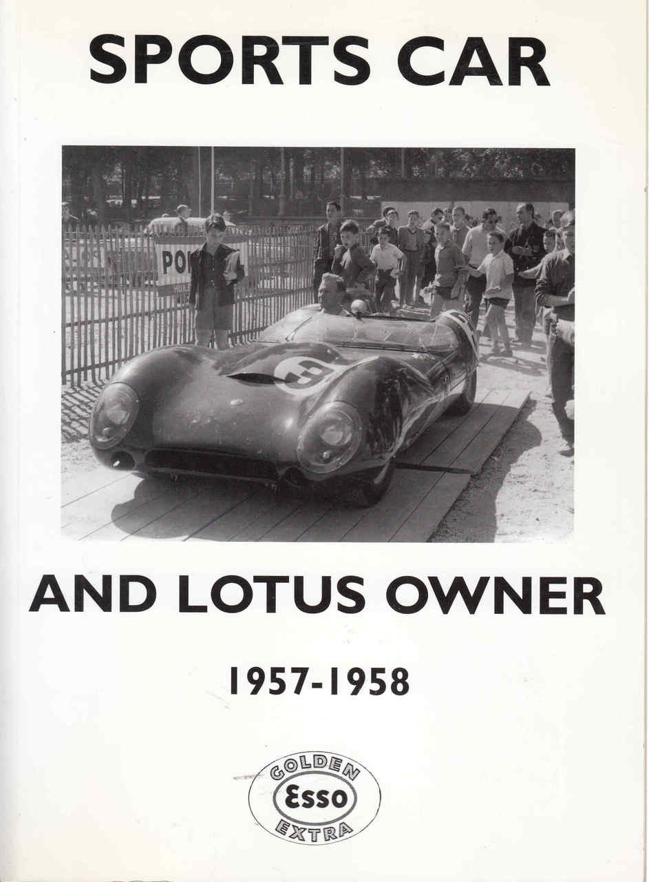 Sports Car And Lotus Owner 1957 1958 Unique Motor Books