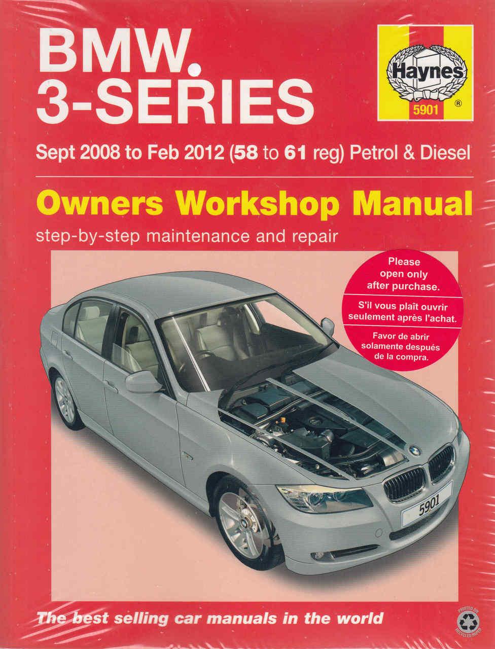 BMW 3 Series E90 / E91 Sept 2008 - Feb 2012 Petrol & Diesel Workshop Manual