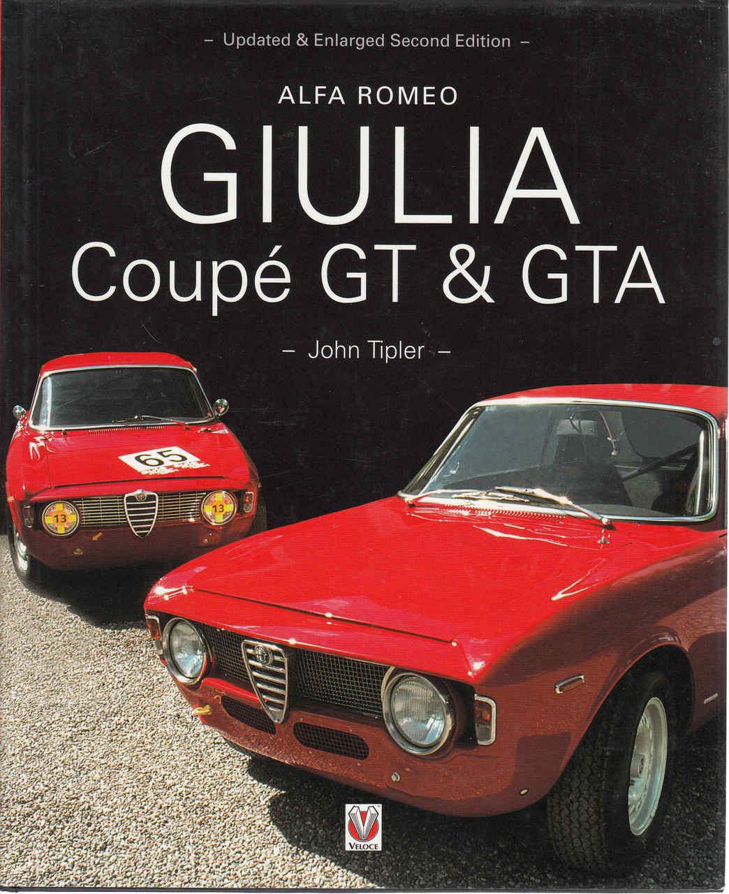 Alfa Romeo Giulia Coupe GT & GTA - Updated & Enlarged ...