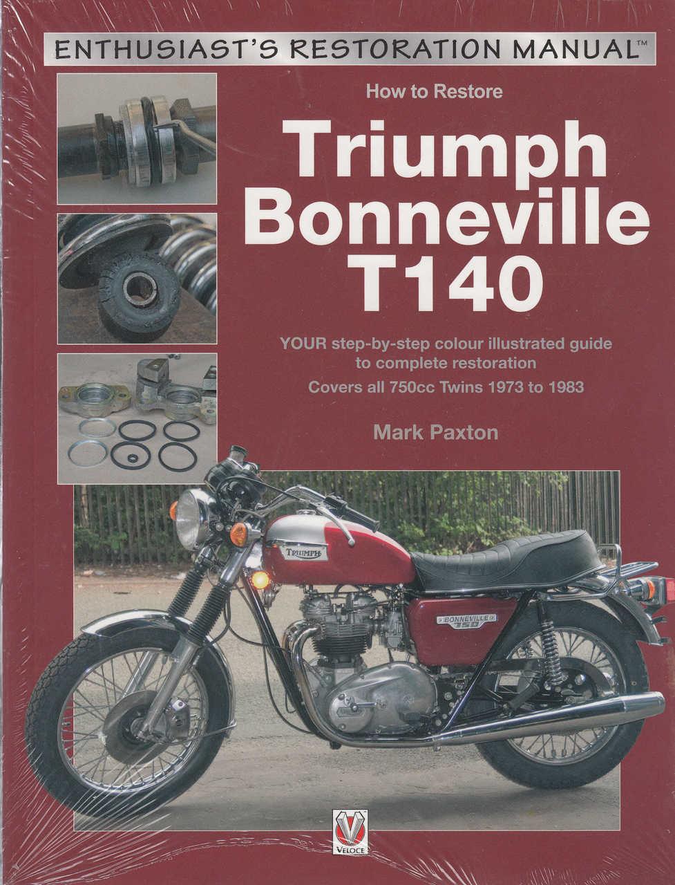 Triumph Bonneville T140 Enthusiasts Restoration Manual