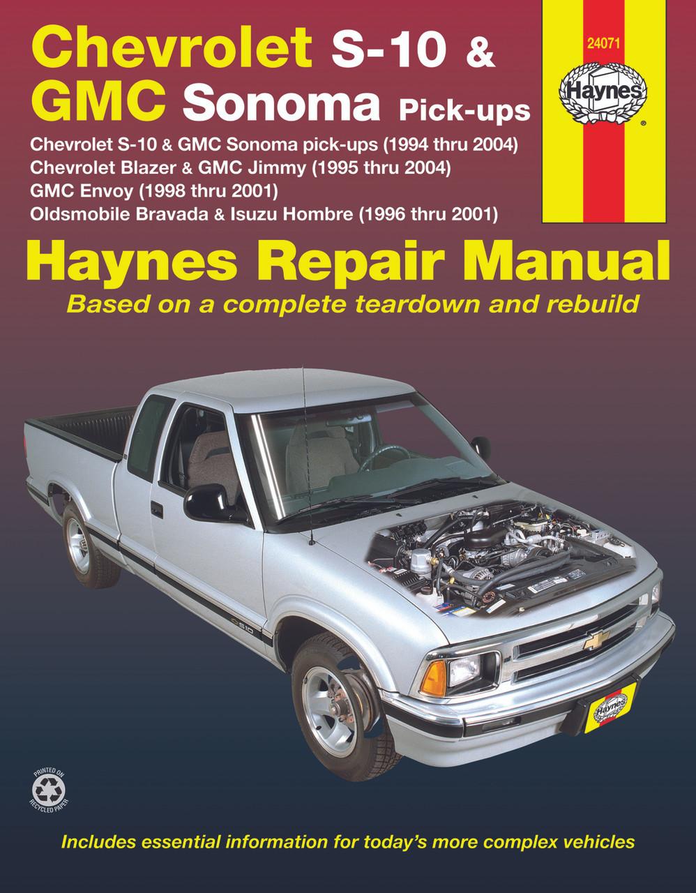 Chevrolet S-10 & GMC Sonoma pick-ups (1994-2004) Inc  S-10 Blazer & GMC  Jimmy (1995-2004), GMC Envoy (1998-2001) & Oldsmobile Bravada / Isuzu  Hombre