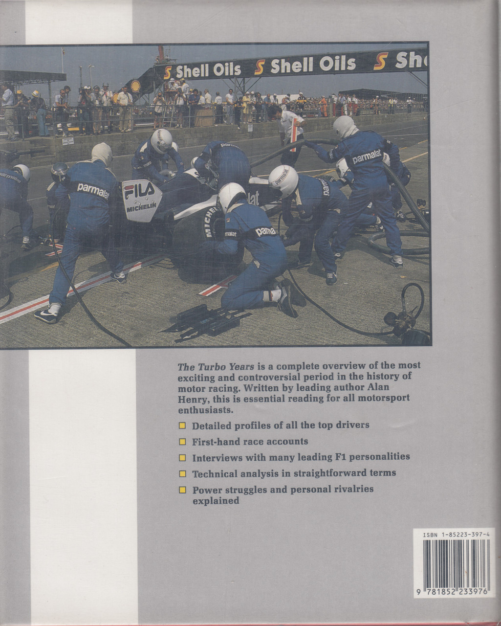 The Turbo Years - Grand Prix Racing's Battle for Power (Alan Henry)  Hardcover, 1st Edn  1990