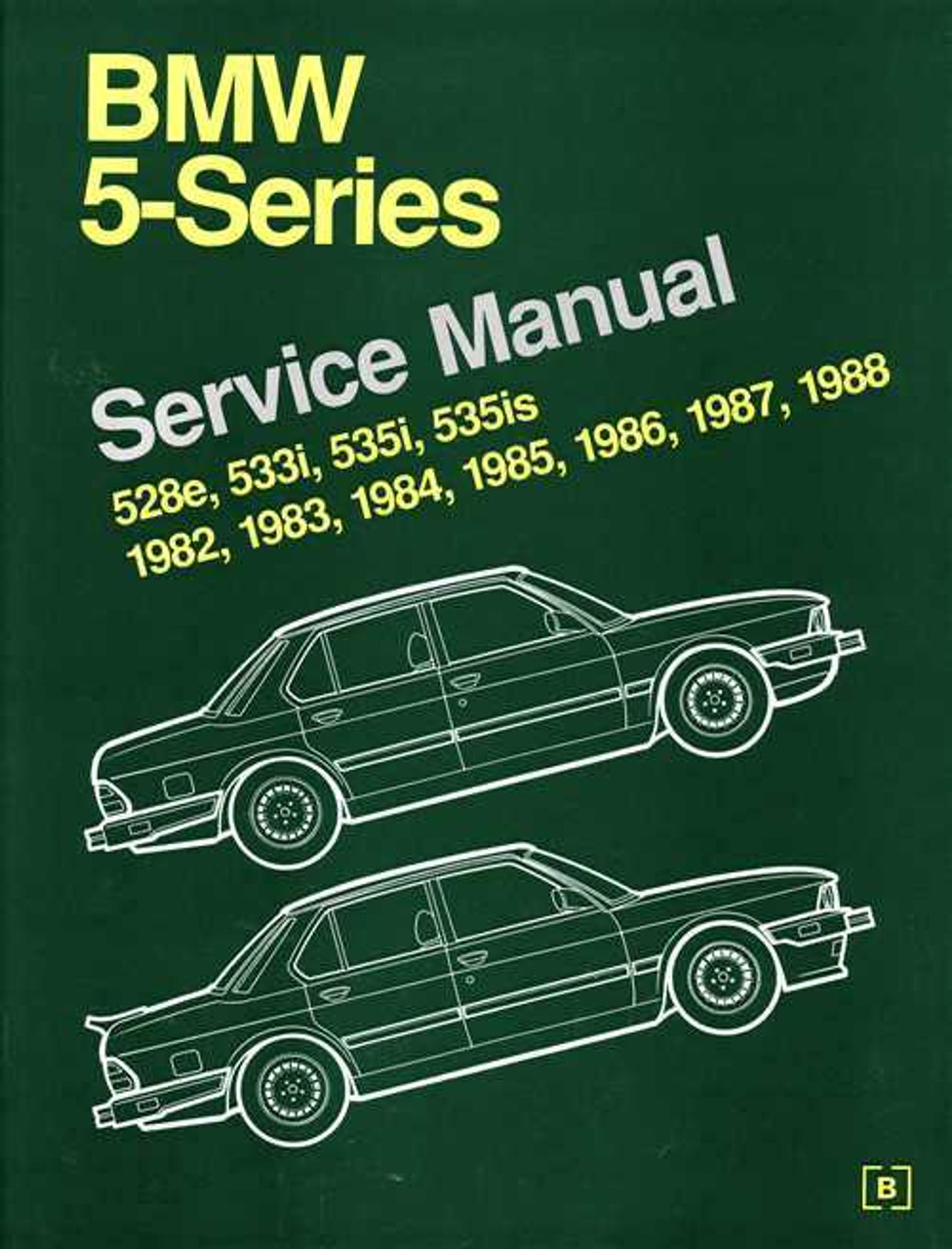 Bmw 5 Series E28 1982 1988 Workshop Manual