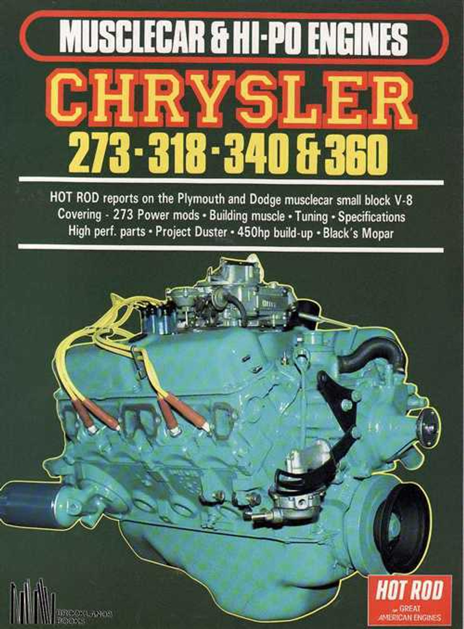 Chrysler 273 - 318 - 340 and 360 - Musclecar and HI-PO Engines