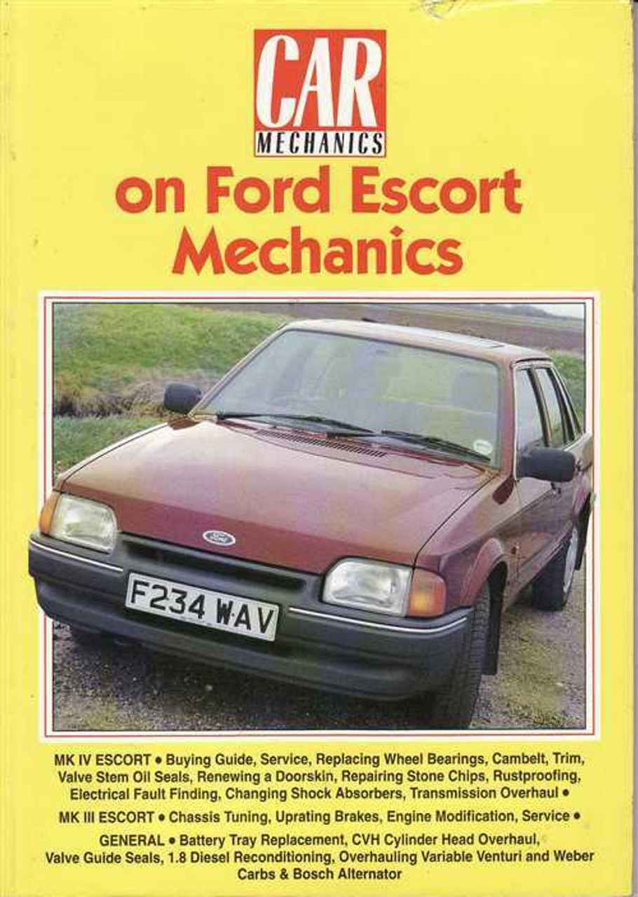Ford Escort Mechanics ...
